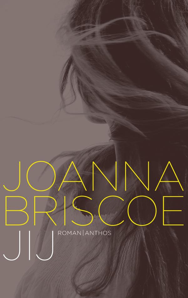 JIJ van Joanna Briscoe