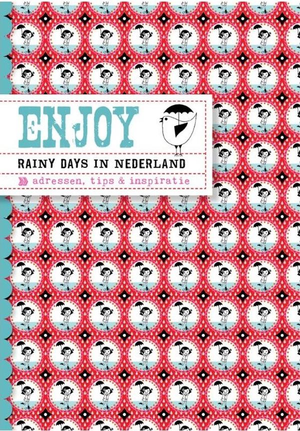 Enjoy Rainy Days in Nederland